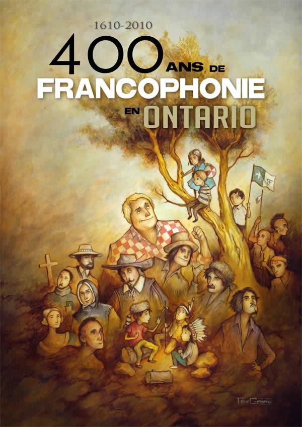 400 Ans de Francophonie en Ontario 2009