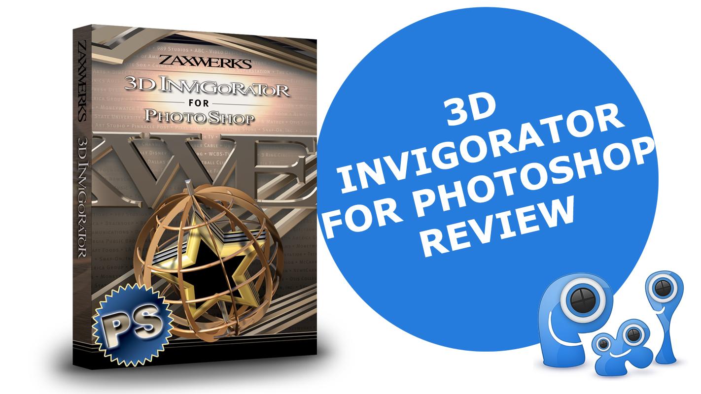 3D Invigorator for Photoshop – review