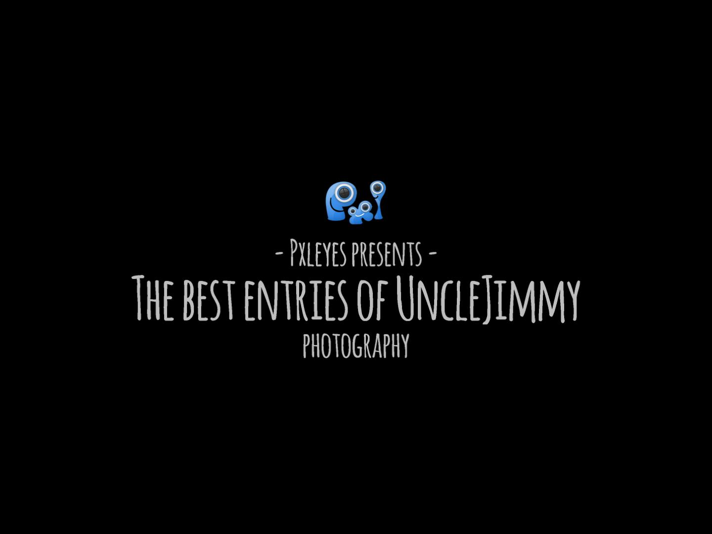 The best entries by UncleJimmy