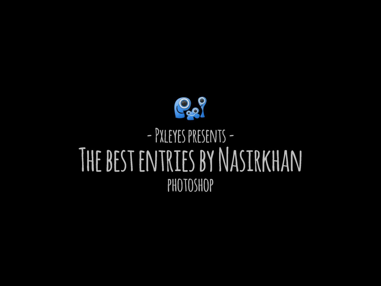 The best entries by Nasirkhan
