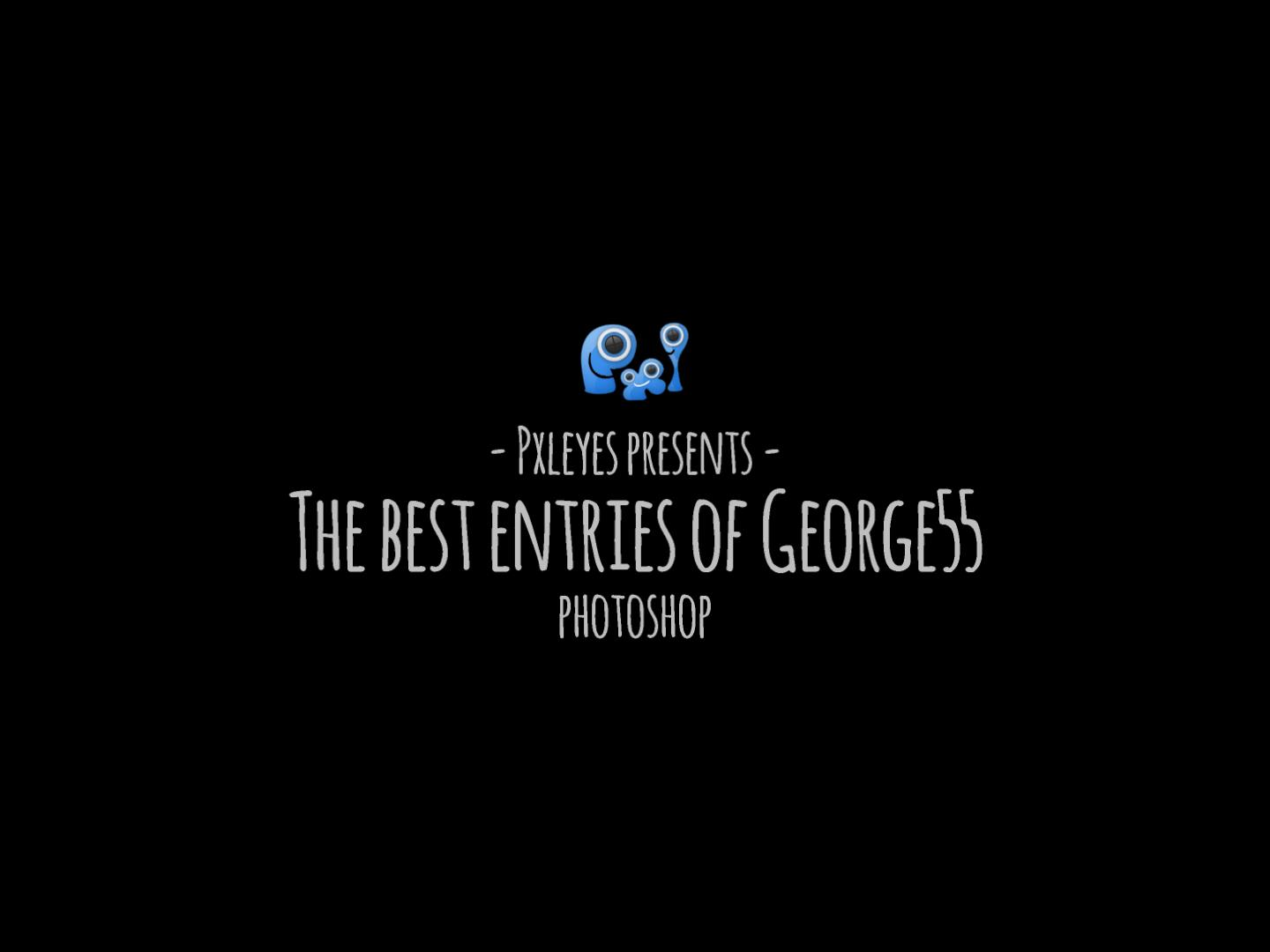 The best entries by George55