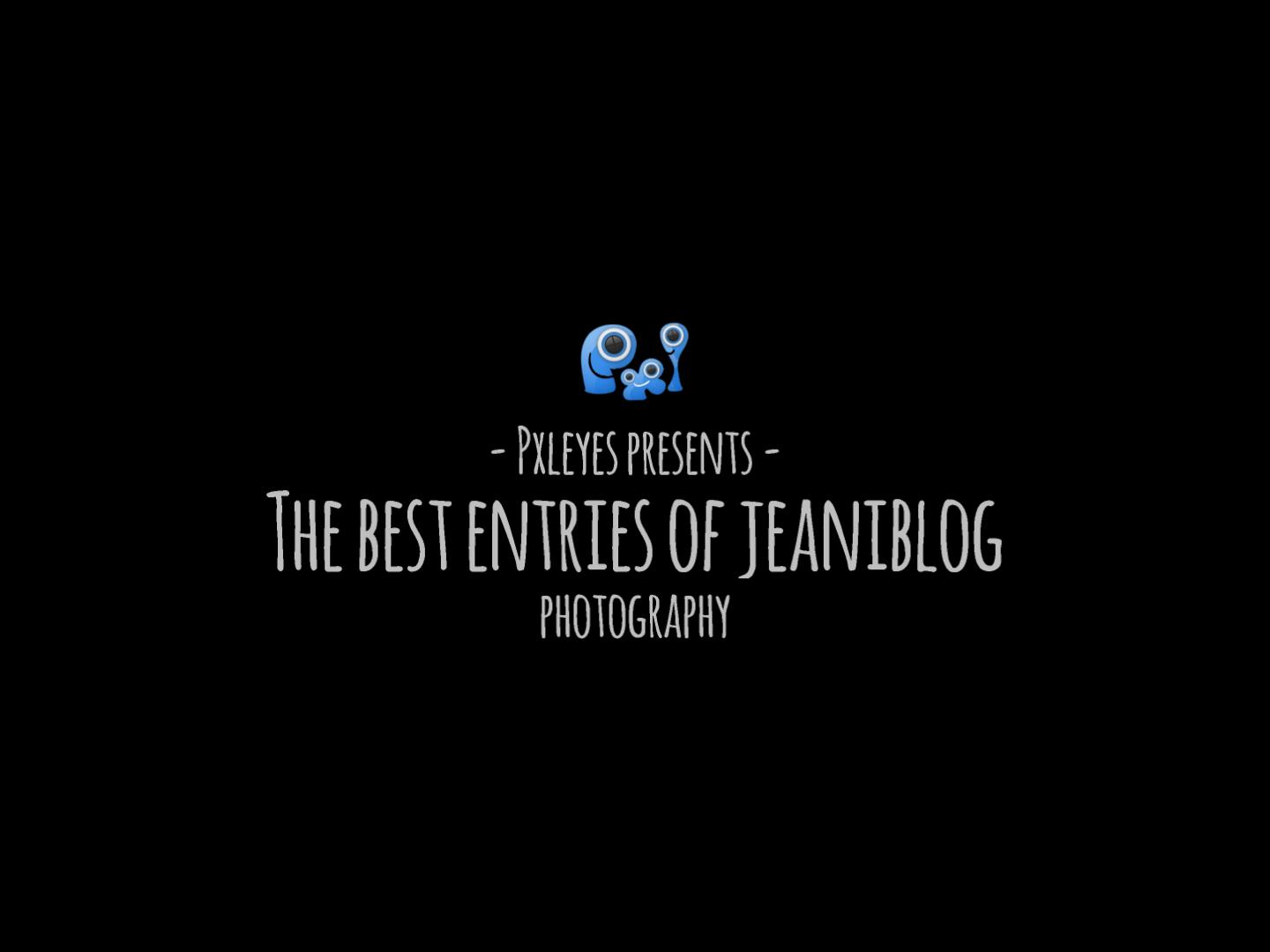 The best entries of jeaniblog