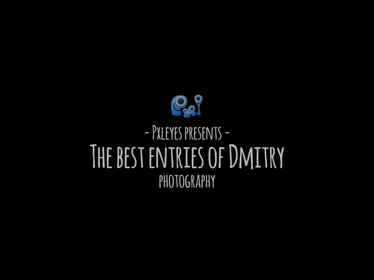 The best entries of Dmitry