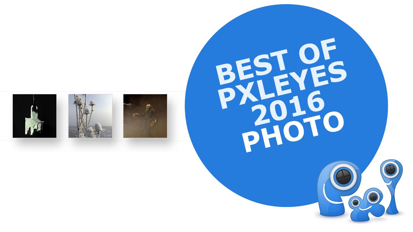 Pxleyes photography Top 10 2016