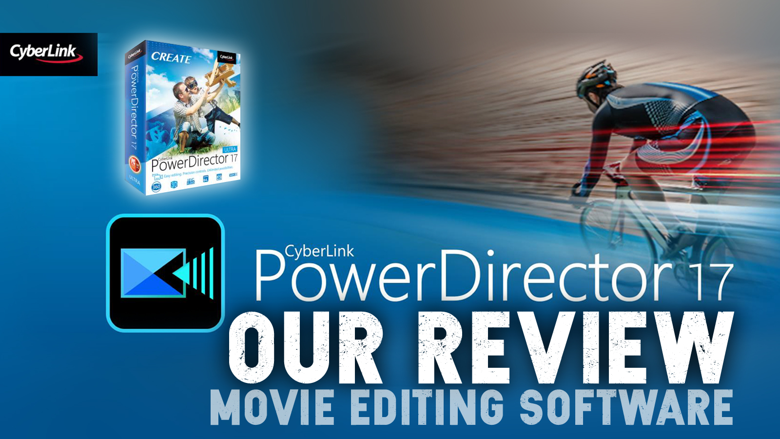 [Review] PowerDirector 17 by Cyberlink