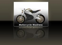Motorcycle Madness