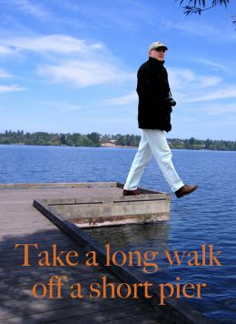 Take a long walk...