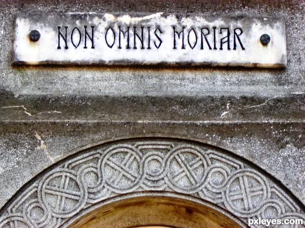 Non omnis moriar (Horace)