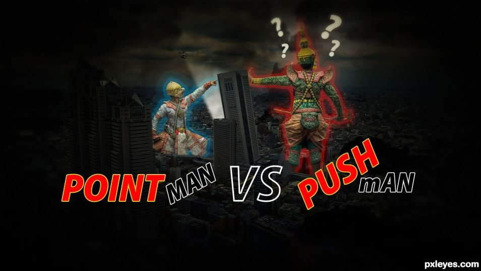 Pointman VS Pushman