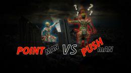 Pointman VS Pushman
